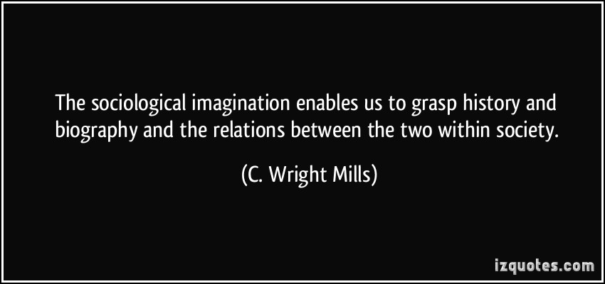 wright mills sociological imagination essay