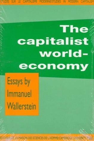 the capitalist world economy essays by immanuel wallerstein